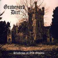 Graveyard Dirt (Ire) - Shadows of Old Ghosts - 12""