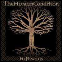 The Human Condition (UK) - Pathways - CD