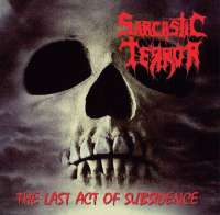 Sarcastic Terror (Grc) - The Last Act of Subsidence - CD