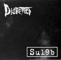 Disrotted (USA) / Su19b (Jpn) - split - CD