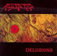 Agretator (Swe) - Delusions - CD