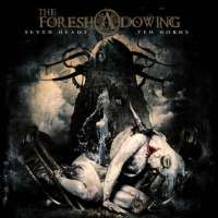 The Foreshadowing (Ita) - Seven Heads Ten Horns - digi-CD
