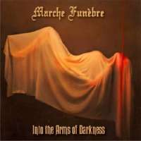 Marche Funèbre (Bel) - Into the Arms of Darkness - CD
