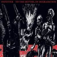 Infester (USA) - To the Depths, in Degradation - CD