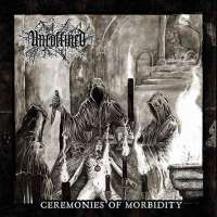 Uncoffined (UK) - Ceremonies of Morbidity - CD