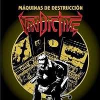 Vindictive (Per) - Máquinas de destrucción - CD