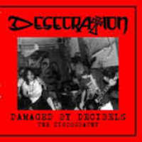 Desecration (USA) - Damaged By Decibels - the Discography - CD