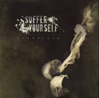 Suffer Yourself (Swe) - Ectoplasm - CD