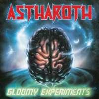 Astharoth (Pol) - Gloomy Experiments + Demos - 2CD