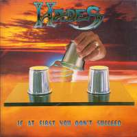 Hades (USA) - If at First You Don't Succeed - 2CD