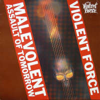 Violent Force (Ger) - Malevolent Assault of Tomorrow - CD
