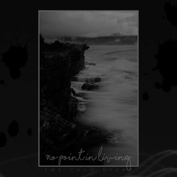 No Point in Living (Jpn) - The Cold NIght - digi-CD