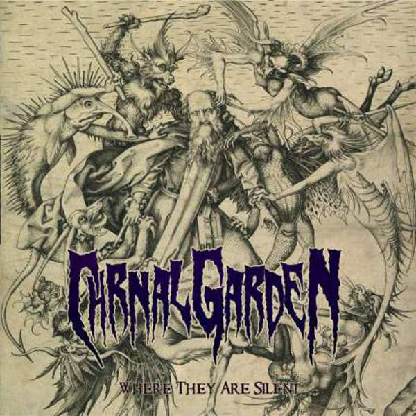Carnal Garden (Grc) - Where They Are Silent - CD