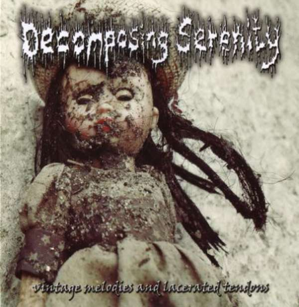Decomposing Serenity (Aus) - Vintage Melodies and Lacerated Tendons - CD