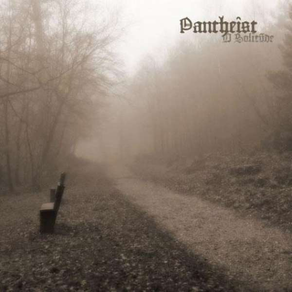 Pantheist (Bel/UK) - O Solitude - CD