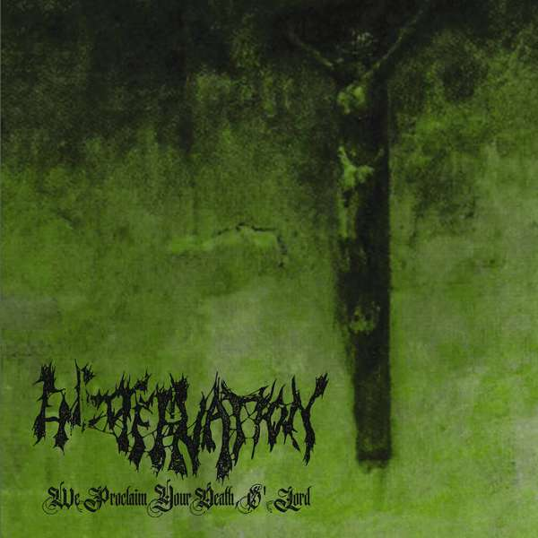 Encoffination (USA) - We Proclaim Your Death, O' Lord - CD