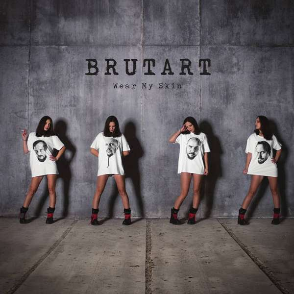 Brutart (Svn) - Wear My Skin  - CD