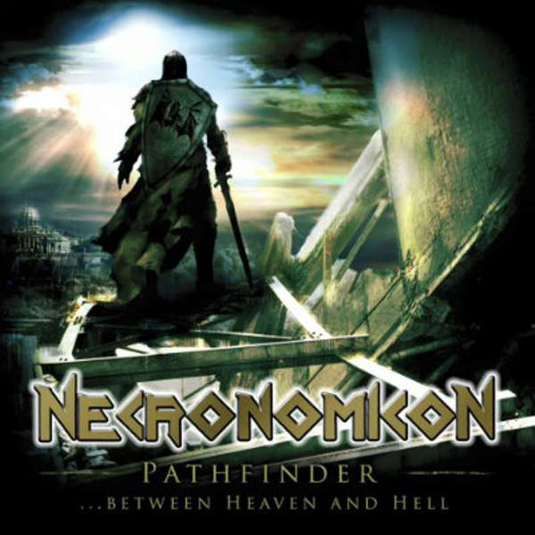 Necronomicon (Ger) - Pathfinder... Between Heaven and Hell - CD