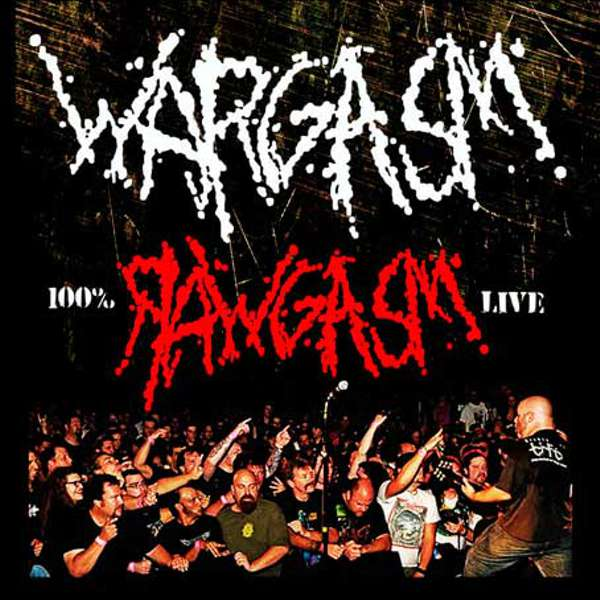 Wagasm (USA) - Rawgasm: Live in Boston - CD